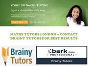 Maths Tutors London – Contact Brainy Tutors For Best Results