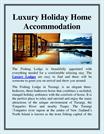 Luxury Holiday Home Accommodation