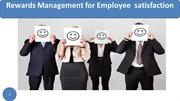 Rewards Management for Employee satisfaction