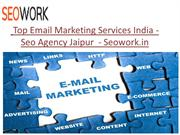 Top Email Marketing Services India - Seo Agency Jaipur  - Seowork.in