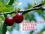 The Healthy Diet for Cancer Patients