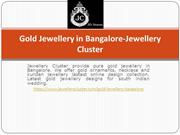 Gold Jewellery in Bangalore-Jewellery Cluster