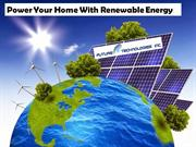 Power Your Home With Renewable Energy