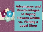 Advantages and Disadvantages of Buying Flowers Online vs. Local Shop