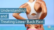 Understanding Treating Lower Back Pain