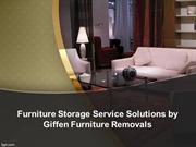 Furniture Storage Service Solutions by Giffen Furniture Removals