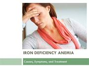 Iron Deficiency, Anemia Causes, Symptoms and Treatment