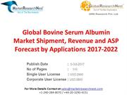 Global Bovine Serum Albumin Market Shipment, Revenue and ASP Forecast