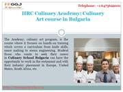 HRC Culinary Academy: Culinary Art course in Bulgaria