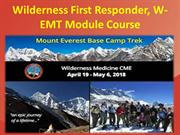 Wilderness First Responder, W-EMT Module Course