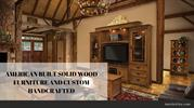 AMERICAN BUILT SOLID WOOD FURNITURE AND CUSTOM HANDCRAFTED