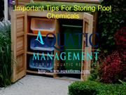 Important Tips For Storing Pool Chemicals