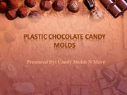 Plastic Chocolate Candy Molds