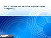 Tips to choosing food packaging suppliers for your food packing