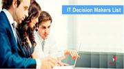 IT Decision Makers Email List