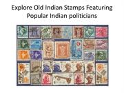 Explore Old Indian Stamps Featuring Popular Indian politicians