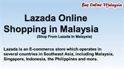 Lazada Online Shopping in Malaysia