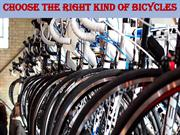 Choose The Right Kind Of Bicycles