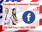 Is there something special in Facebook Customer Service1-850-777-3086?