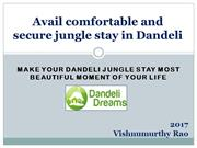 Avail comfortable and secure jungle stay in Dandeli