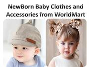 NewBorn Baby Clothes and Accessories from WorldMart