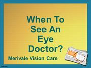 When To See An Eye Doctor?