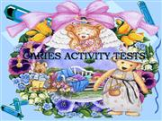 CARIES ACTIVITY TESTSfinal