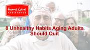 8 Unhealthy Habits Aging Adults Should Quit