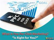 Is Pay Per Click Marketing Right for Your Business?