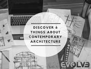 atDiscover 6 things about contemporary architecture