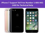 iPhone 7 Support Toll Free Number 1-800-942-1460 for Technical Help