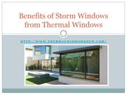 Benefits of Storm Windows from Thermal Windows