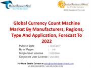 Global Currency Count Machine Market By Manufacturers, Regions, Type A