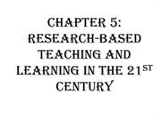 Research Based Teaching and Learning in the 21st Century