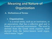 Unit I Meaning and Nature of Organization
