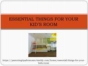ESSENTIAL THINGS FOR YOUR KID'S ROOM