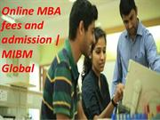 MBA with specialization in Online MBA fees and admission