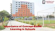 Importance of Concept-Based Learning in Schools