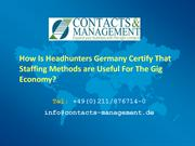 How Is Headhunters Germany Certify That Staffing Methodes are Useful F