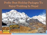 Prefer Best Holiday Packages To Enjoy Trekking In Nepal