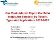 Gas Masks Market Report On EMEA Status And Forecast, By Players, Types