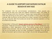 A Guide to Airport car service in Palm Beach at Any Age