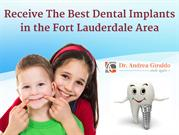 Receive The Best Dental Implants in the Fort Lauderdale  Area