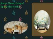 Know About Using of Epoxy Floors Ohio