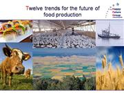 Twelve trends for food production