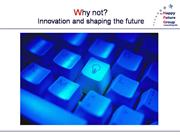 Innovation - Why not?