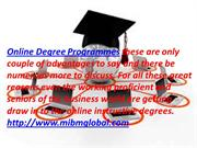 Online Degree Programmes and online instructive degrees