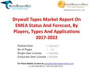 Drywall Tapes Market Report On EMEA Status And Forecast, By Players, T