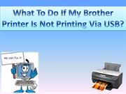 What To Do If My Brother Printer Is Not Printing Via USB