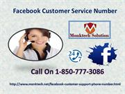 Take Expert's Advice By Using Facebook Customer Service 1-850-777-3086